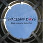 SpaceshipDays-BlackHolesAndButterflies